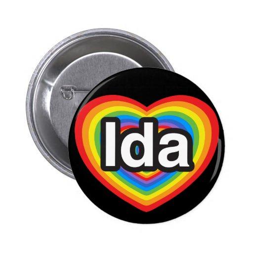 Amo el Ida. Te amo Ida. Corazón Pin