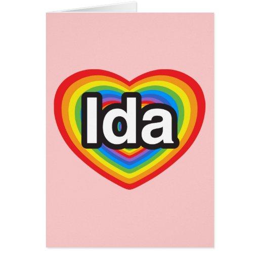 Amo el Ida. Te amo Ida. Corazón Tarjeta De Felicitación