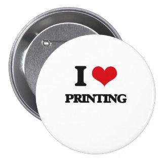 Amo el imprimir pin redondo de 3 pulgadas
