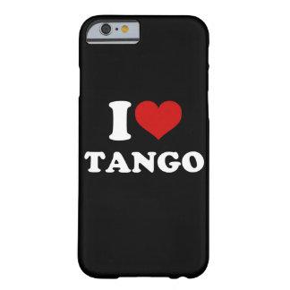 Amo el iPhone 6/6s del tango Funda Para iPhone 6 Barely There