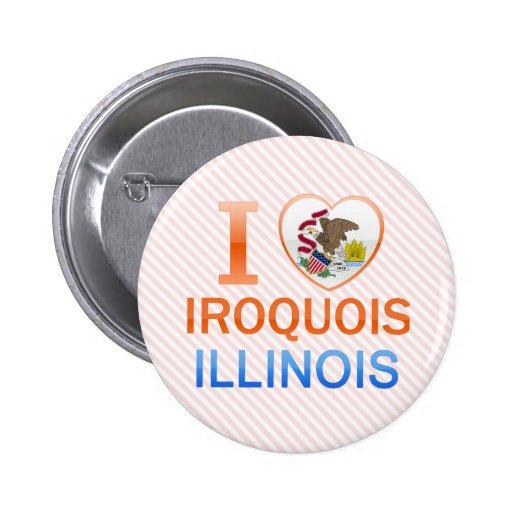 Amo el Iroquois, IL Pins