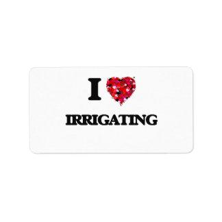 Amo el irrigar etiqueta de dirección