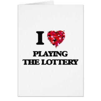 Amo el jugar de la lotería tarjeta de felicitación