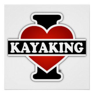 Amo el Kayaking Perfect Poster