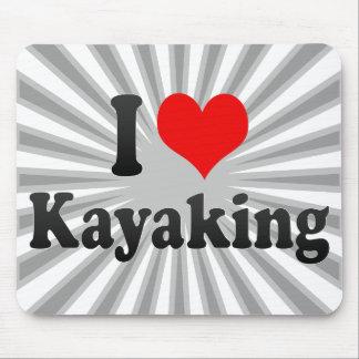 Amo el Kayaking Tapete De Raton