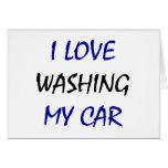 Amo el lavar de mi coche tarjetas
