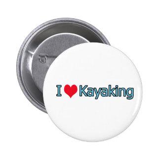 Amo el logotipo Kayaking Pins