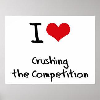 Amo el machacar de la competencia posters