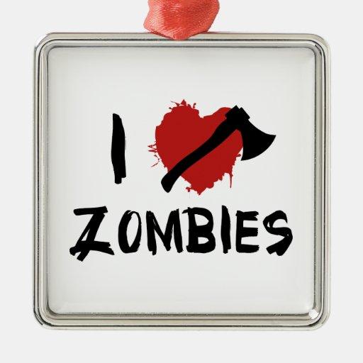 Amo el matar de zombis adorno cuadrado plateado
