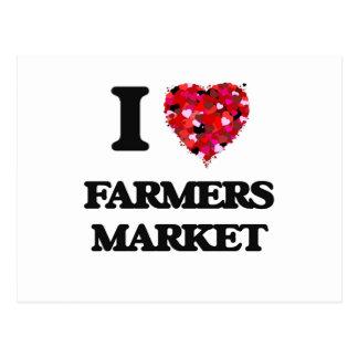 Amo el mercado de los granjeros tarjeta postal