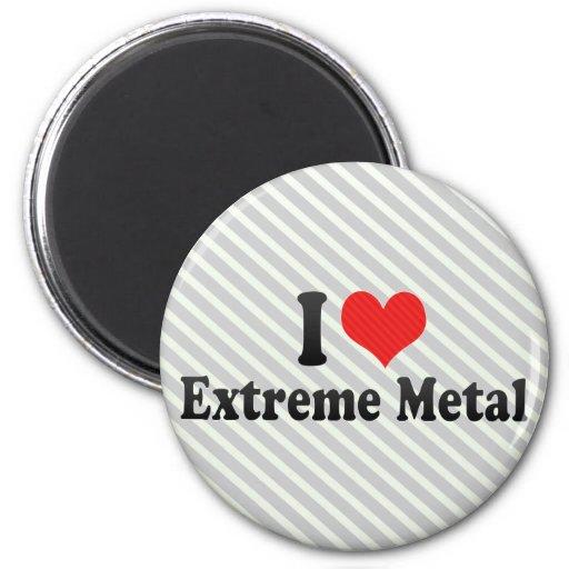 Amo el metal extremo imanes para frigoríficos