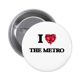 Amo el metro pin redondo de 2 pulgadas