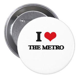 Amo el metro pin redondo de 3 pulgadas