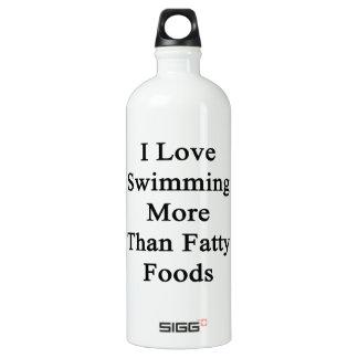 Amo el nadar de las comidas más que grasas