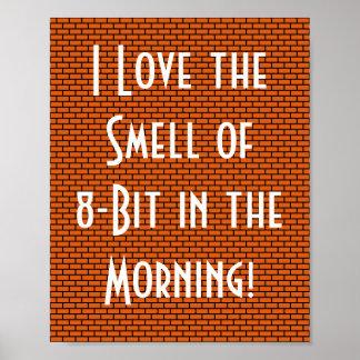 Amo el olor de 8 bits por la mañana, naranja póster