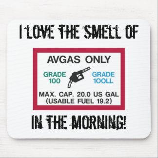 ¡Amo el olor de AVGAS por la mañana! Alfombrillas De Raton