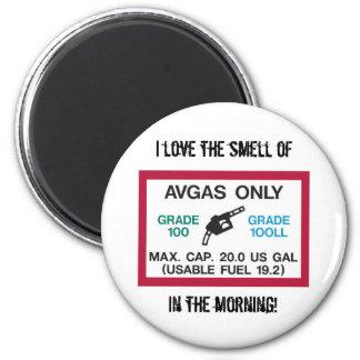¡Amo el olor de AVGAS por la mañana! Imán Redondo 5 Cm