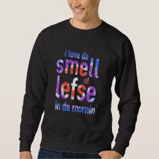 Amo el olor de DA de Lefse en camisa de DA Mornin