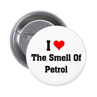 Amo el olor de la gasolina pin