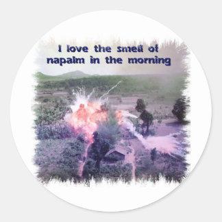 ¡Amo el olor del napalm por la mañana! Pegatina Redonda