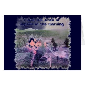 ¡Amo el olor del napalm por la mañana! Tarjeta De Felicitación