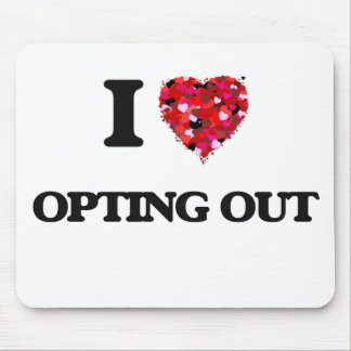 Amo el optar hacia fuera mousepad