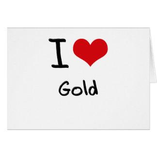 Amo el oro tarjeta de felicitación