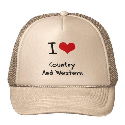 Amo el país y occidental gorra