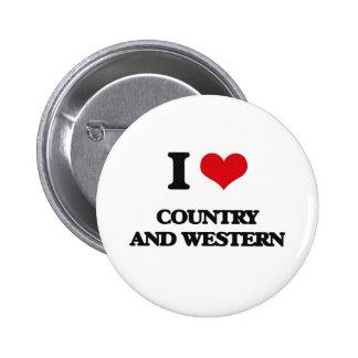 Amo el país y occidental pin redondo de 2 pulgadas