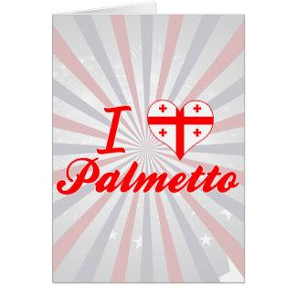 Amo el Palmetto, Georgia Tarjeta