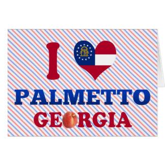 Amo el Palmetto, Georgia Felicitación