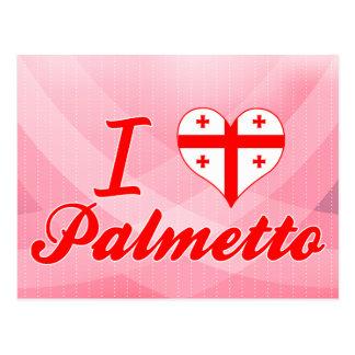 Amo el Palmetto, Georgia Tarjeta Postal