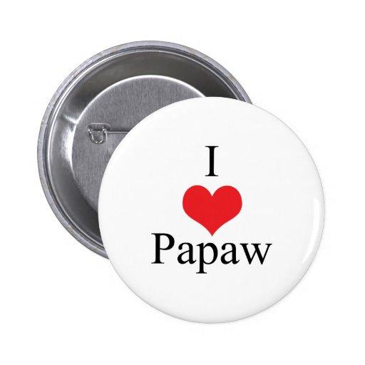 Amo el Papaw (del corazón) Pin Redondo De 2 Pulgadas