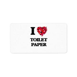 Amo el papel higiénico etiqueta de dirección
