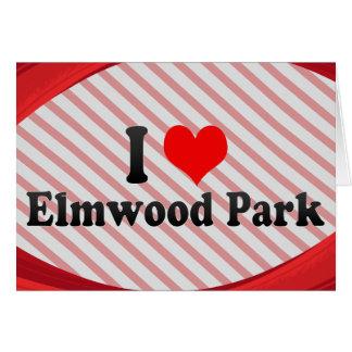 Amo el parque de Elmwood, Estados Unidos Felicitacion