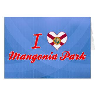 Amo el parque de Mangonia, la Florida Felicitacion
