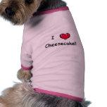 Amo el pastel de queso camisas de mascota