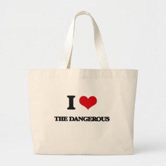 Amo el peligroso bolsa tela grande
