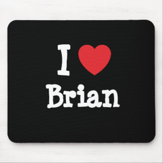 Amo el personalizado del corazón de Brian personal Alfombrilla De Ratones