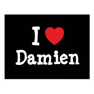 Amo el personalizado del corazón de Damián persona Postales
