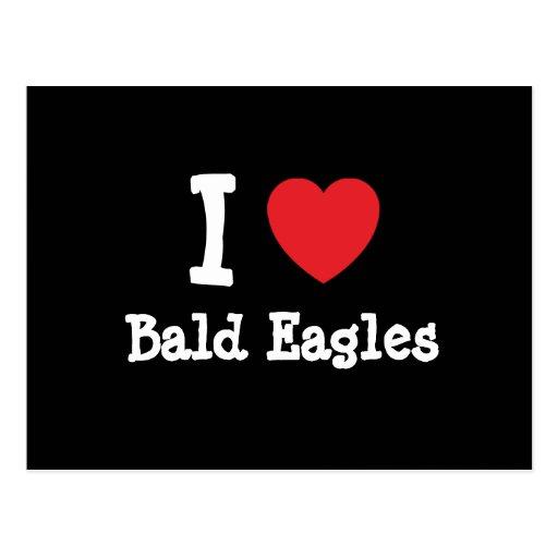Amo el personalizado del corazón de Eagles calvo Postales