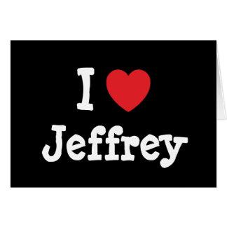 Amo el personalizado del corazón de Jeffrey person Felicitacion