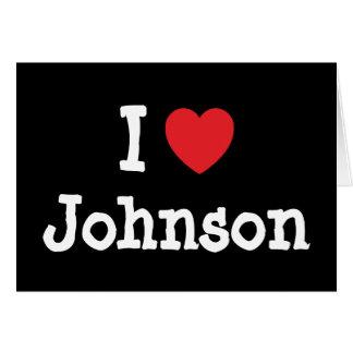Amo el personalizado del corazón de Johnson person Felicitacion