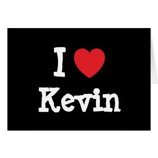 Amo el personalizado del corazón de Kevin personal Tarjetón