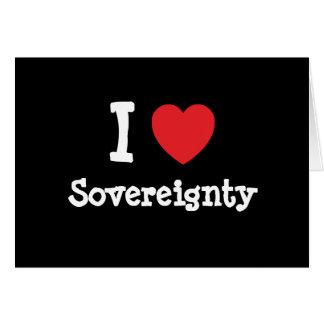 Amo el personalizado del corazón de la soberanía p felicitación