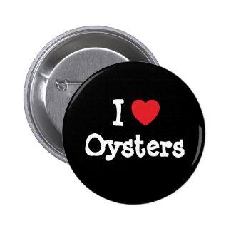 Amo el personalizado del corazón de las ostras per pin
