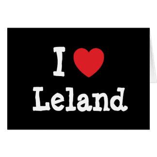 Amo el personalizado del corazón de Leland persona Tarjeta De Felicitación