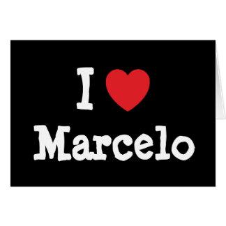 Amo el personalizado del corazón de Marcelo person Felicitaciones