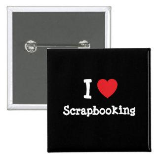 Amo el personalizado del corazón de Scrapbooking p Pin Cuadrado