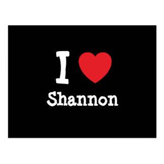 Amo el personalizado del corazón de Shannon person Postal
